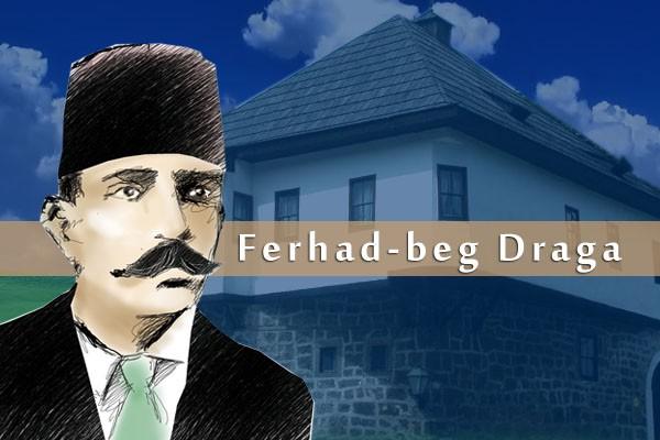 Ferhad beg Draga velika